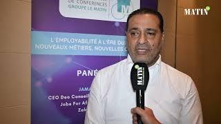 Matinale sur l'employabilité à l'ère du digital : Déclaration de Hicham Zouanat, Président de la Commission sociale de la CGEM