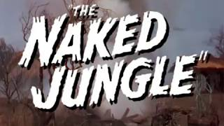 THE NAKED JUNGLE 1954 Reconstructed trailer