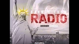 Troy Ave, Maino, Bodega Bamz, Mack Wilds, Chinx Drugz & City Boy Dee - Banned From Radio (2014 New)