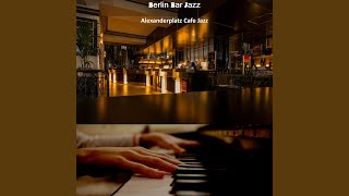 Sedate Music for Coffee Shops on Alexanderplatz Berlin