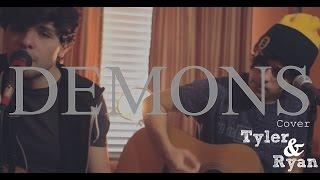 Imagine Dragons - Demons (Tyler & Ryan Cover)