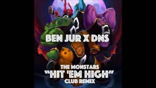 BenJur x Dns - Hit em High remix