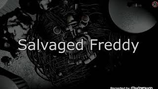 All Salvaged Animatronic and voice-FNaF 6