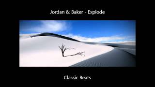 Jordan & Baker - Explode [HD - Techno Classic Song]