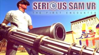 Serious Sam VR : The First Encounter - Steam Early Access Trailer