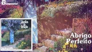 Luiz de Carvalho - Abrigo Perfeito (Cd Jardim de Oração) Bompastor 1988