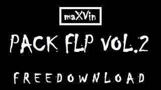 maXVin - Pack FLP VOL.2