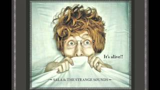 Flip a Coin - Sala & the Strange Sounds (album version)