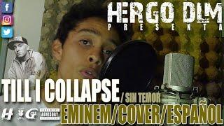 Hergo DLM - COVER/EMINEM (Till I Collapse)
