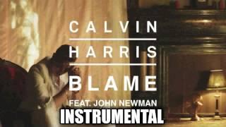 Calvin Harris ft John Newman - Blame (Instrumental)