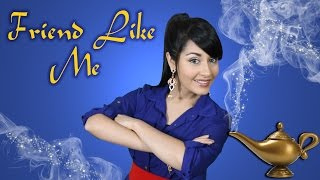 Friend Like Me - Aladdin (Female Disney cover)