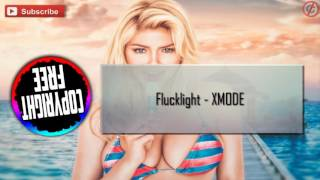 Flucklight - Xmode [CF] [SIN COPYRIGHT]