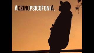 ACZINO- SILENCIO ft MUELAS DE GALLO- PSICOFONIA