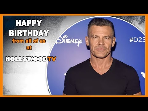 Happy Birthday Josh Brolin - Hollywood TV