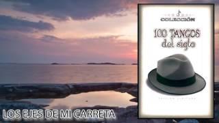 Los Ejes de mi Carreta - Anibal Troilo y su orquesta / Discos Fuentes