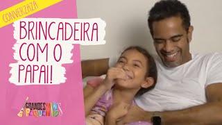 Converzazá: brincadeira com o papai