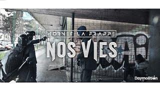 Hornet La Frappe - Nos Vies