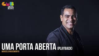 Marcelo Nascimento - Uma Porta Aberta (Playback)