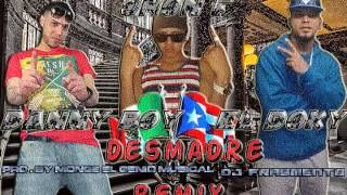 desmadre remix  jhonf el de la zona ft el doky danny boy  pro by monge  and dj fragmento