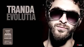 Tranda - Ca baietii (feat. Junky, Mitza, MefX & DJ OldSkull)