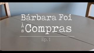 Bárbara Foi às Compras | Vegan | Ep.1