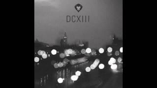 03. Waste My Time - Nick Soru - DCXIII