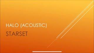 Starset - Halo (Acoustic) (Lyrics)