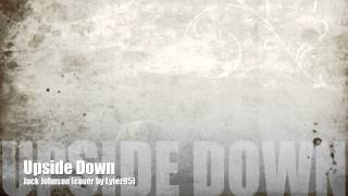 Upside Down - Jack Johnson (cover)