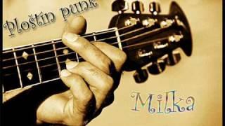 Ploštín punk - Milka