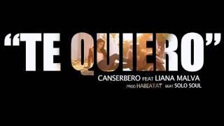 Te Quiero | Canserbero ft Liana Malva | c/Letra