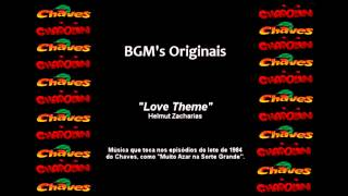 Chaves & Chapolin - BGM Original - Love Theme
