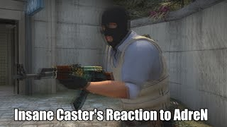 CS:GO-Insane Caster's Reaction to AdreN