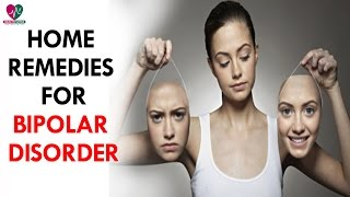 Home Remedies for Bipolar Disorder - Health Sutra