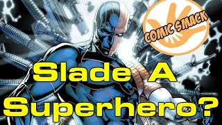 Slade A Superhero | Deathstroke #16