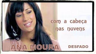 Ana Moura *Desfado #14* Com a cabeça nas nuvens