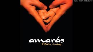 Maite López- Amarás - MUSICA CATOLICA