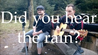 The Fly - Did You Hear The Rain (George Ezra)