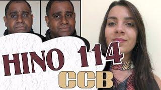 HINO CCB 114   Clama ao Mestre Cristo Jesus
