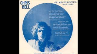 ✿ Chris Bell - You & Your Sister ✿