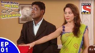 Taarak Mehta Ka Ooltah Chashmah - तारक मेहता का उल्टा चशमाह - Episode 01 width=