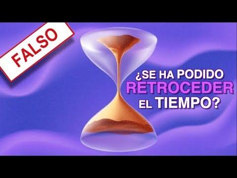 ¿Se Pudo Retroceder El Tiempo Realmente?