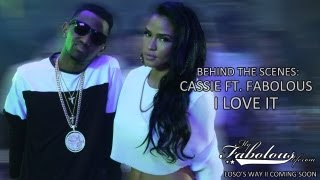Behind The Scenes: Cassie ft. Fabolous - I Love It