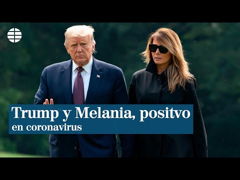 Donald Trump y Melania dan positivo en coronavirus