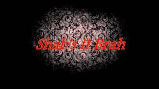 """Shab's ft Brah """"Que des tepu"""""""