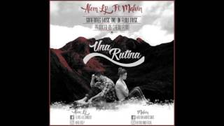 Una Rutina - Alem  Lp Ft. Malvin  [Official Audio]