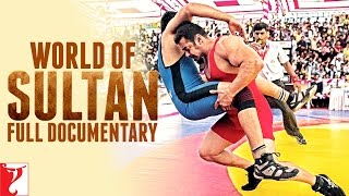 World of Sultan | Full Documentary | Salman Khan | Anushka Sharma width=