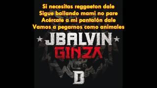 J Balvin - Ginza (Letra Oficial)