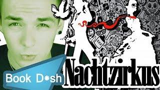 NACHTZIRKUS - The Next Harry Potter?! | Book D*sh