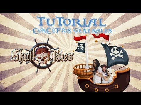 Skull Tales - Conceptos Generales (Tutorial 03) - Yo Tenía Un Juego De Mesa TV #48