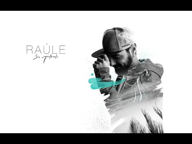 Video oficial de Raúle Eres de los Dos